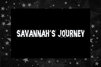Savannah's Journey